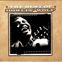 The Best Of… — Howlin' Wolf