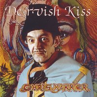 Dervish Kiss — Chris Karrer