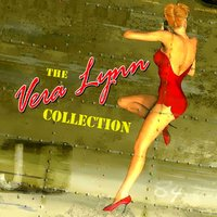 Collection — Vera Lynn