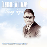 Livin High — Clarence Williams