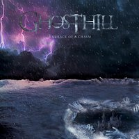 Embrace of a Chasm — Ghosthill