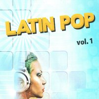 Latin Pop, Vol. 1 — сборник