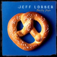 Philly Style — Jeff Lorber