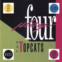Four Play — The Topcats