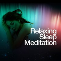 Relaxing Sleep Meditation — Relaxing Meditation for Deep Sleep