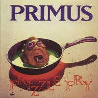 Frizzle Fry — Primus
