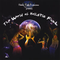 The World of Holistic Funk — Melvin Dunlap