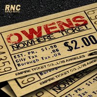 Nowhere Ticket — Owens