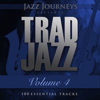 Jazz Journeys Presents Trad Jazz - Vol. 4 (100 Essential Tracks) — Louis Armstrong