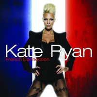 Kate Ryan - French Connection - iTunes — Kate Ryan