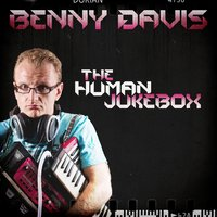 The Human Jukebox — Benny Davis