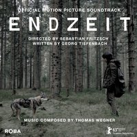 Endzeit (Official Motion Picture Sountrack) — Thomas Wegner