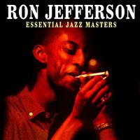 Essential Jazz Masters — Ron Jefferson