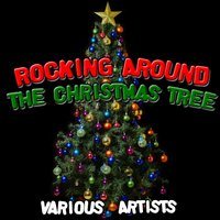 Rocking Around The Christmas Tree — сборник