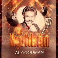 The Mega Collection — Al Goodman