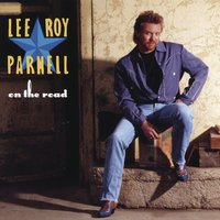 On The Road — Lee Roy Parnell