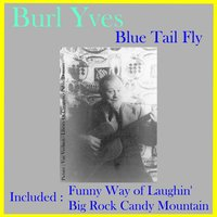 Blue Tail Fly — The Andrews Sisters, Burl Ives