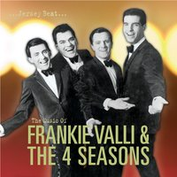 Jersey Beat: The Music Of Frankie Valli and The Four Seasons — Frankie Valli & The Four Seasons