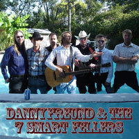 At the Same Time — Danny Freund & The 7 Smart Fellers