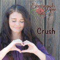 Crush — Savannah Rose