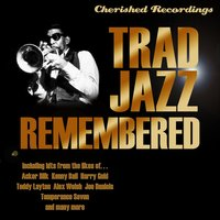 Trad Jazz Remembered — сборник