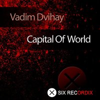 Capital of World — Vadim Dvihay
