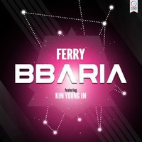 BBARIA — Ferry, Kim Young-Im