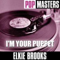 Pop Masters: I'm Your Puppet — Elkie Brooks