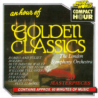 An Hour of Golden Classics — London Symphony Orchestra, The