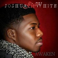Awaken — Joshua White