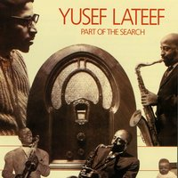 Part Of The Search — Yusef Lateef