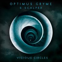 Vicious Circles — OPTIMUS GRYME