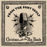 From The Sony Vault: Christmas With The Big Bands — сборник