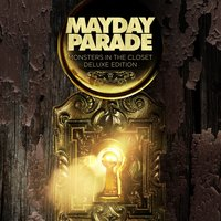 Monsters in the Closet — Mayday Parade