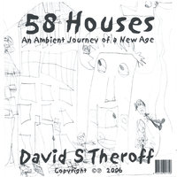 58 Houses — David S Theroff