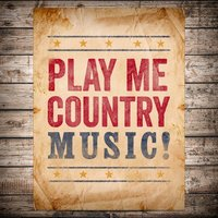 Play Me Country Music — сборник