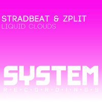Liquid Clouds — Zplit, Stradbeat, Stradbeat, Zplit