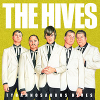 Tyrannosaurus Hives — The Hives
