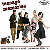 Teenage Memories Volume 1 — сборник
