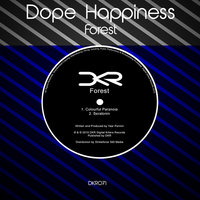 Dope Happiness — Forest