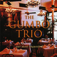 Our Most Requested — The Gumbo Trio