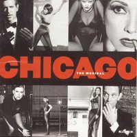 Chicago The Musical (New Broadway Cast Recording (1997)) — Broadway Revival Cast of Chicago The Musical (1997), New Broadway Cast of Chicago The Musical (1997)