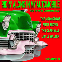 Ridin Along In My Automobile 40 R'n'B Originals Volume 4 — сборник