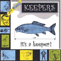 It's A Keeper — The Mighty Keepers