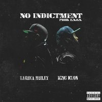 No Indictment — Karega Bailey, King Keon
