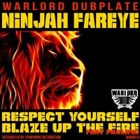 Respect Yourself — Ninjah Fareye