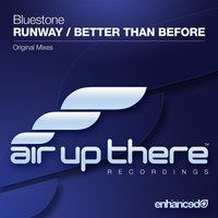 Runway / Better Than Before — Bluestone