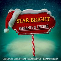 Star Bright — Ferrante & Teicher