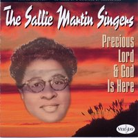 Precious Lord & God Is Here — Sallie Martin Singers