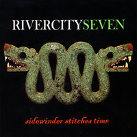 Sidewinder Stitches Time — Rivercity Seven